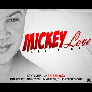 me-falta-poco-mickey-love-ft-raumir-el-de-la-r