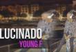 alucinado-young-f