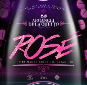 arcangel-ft-de-la-ghetto-rose