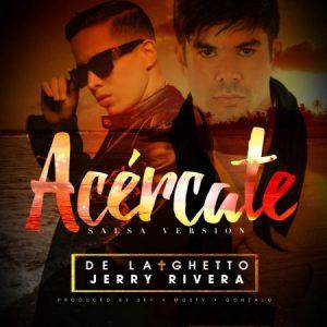 de-la-ghetto-ft-jerry-rivera-acercate-salsa-version