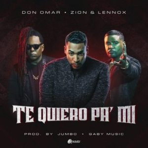don-omar-ft-zion-y-lennox-te-quiero-pa-mi-prod-by-jumbo-y-gaby-music-400x400